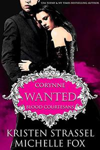 Wanted: A Vampire Blood Courtesans Romance