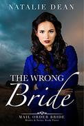 The Wrong Bride: A Christmas Mail Order Bride Romance