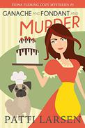 Ganache and Fondant and Murder