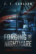 Forging the Nightmare: A Jarrod Hawkins Technothriller