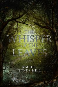 The Whisper of the Leaves