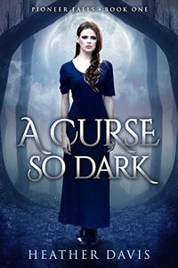 A Curse So Dark
