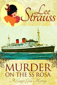 Murder on the SS Rosa: a cozy historical mystery - a novella