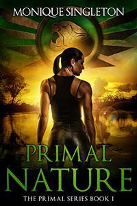 Primal Nature: The Primal Series, Book I