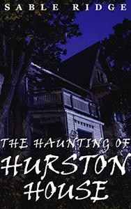 The Haunting of Hurston House