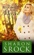 Begging for Mercie: inspirational women's fiction