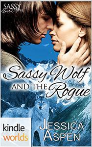 Sassy Ever After: Sassy Wolf and the Rogue