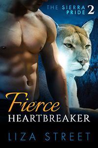 Fierce Heartbreaker: Sierra Pride, Book 2