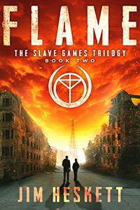 Flame: A Dystopian Thriller