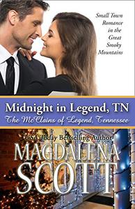 Midnight in Legend, TN: Small Town Romance in the Great Smoky Mountains