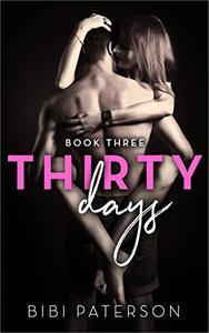 Thirty Days: Book Three