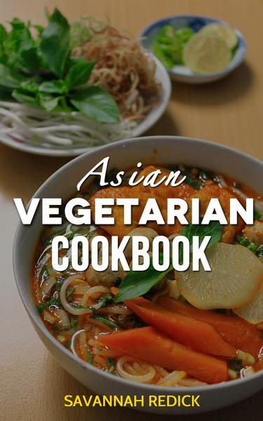 Download E-books Asian Fusion A Culinary Odyssey of Vegan.