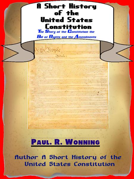 history of the us constitution and the changing of amendaments