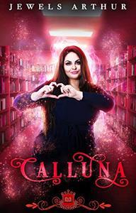 Calluna: A Paranormal RomCom