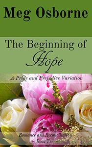 The Beginning of Hope: A Pride and Prejudice Variation