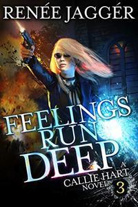 Feelings Run Deep
