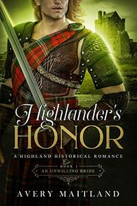 An Unwilling Bride: A Medieval Highland Romance