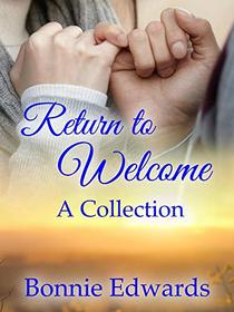 Return to Welcome: A Collection
