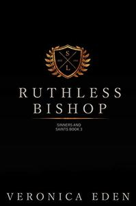 Ruthless Bishop: Dark New Adult High School Bully Romance