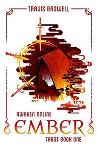 Awaken Online: Ember