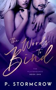 The Words to Bind