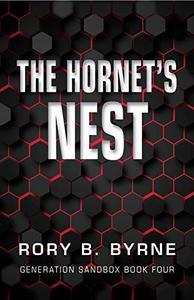 The Hornet's Nest: Generation Sandbox Series Book 4