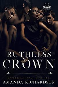 Ruthless Crown: A Reverse Harem Romance