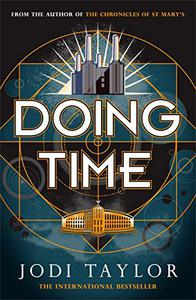 Doing Time: a hilarious new spinoff from the Chronicles of St Mary's series