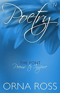 Poetry IV: The Font: Poems to Inspire