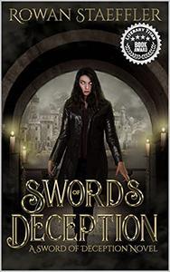 Swords Of Deception: A Sword Of Deception Novel
