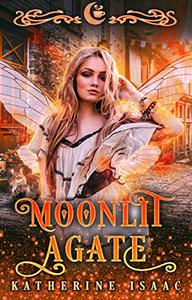 Moonlit Agate: A Paranormal Small Town Romance