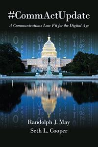 #CommActUpdate: A Communications Law Fit for the Digital Age