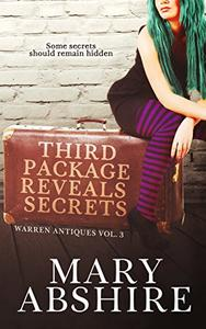 Third Package Reveals Secrets: Warren Antiques Vol. 3