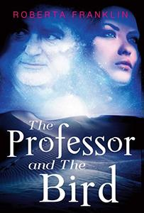 The Professor And The Bird