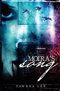 Moira's Song
