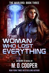 The Woman Who Lost Everything