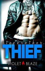 Stepbrother Thief: A Bad Boy Stepbrother Romance