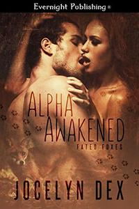 Alpha Awakened
