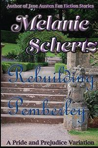 Rebuilding Pemberley
