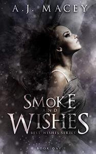 Smoke and Wishes
