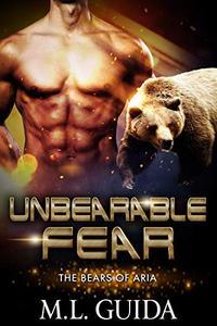 Unbearable Fear: A Scifi Alien Romance