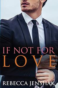If Not For Love