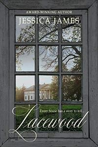 Lacewood: A Novel of Time and Place