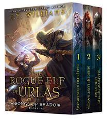 The Rogue Elf of Urlas: Songs of Shadow