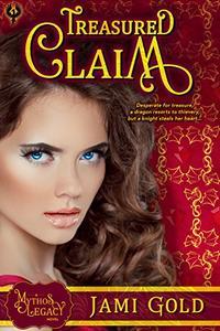 Treasured Claim: A Mythos Legacy Novel