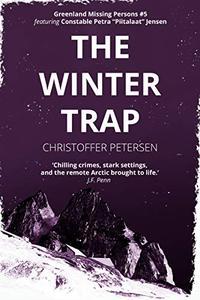 The Winter Trap: A Constable Petra Jensen Novella
