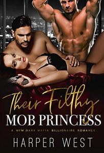 Their Filthy Mob Princess