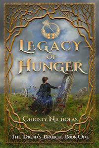 Legacy of Hunger: An Irish historical fantasy family saga