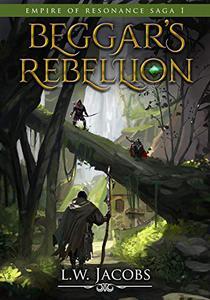 Beggar's Rebellion: An Epic Fantasy Saga