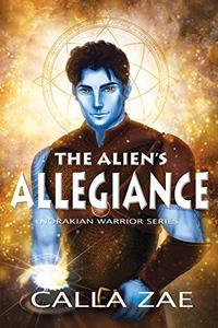 The Alien's Allegiance: A Sci-Fi Alien Warrior Romance